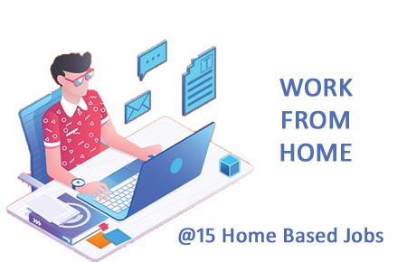 15 Home Based Jobs – Work from Home and earn Rs.25000 per month