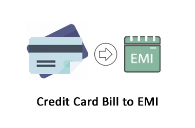 Converting Credit Card Bill to EMI – Good or Bad?