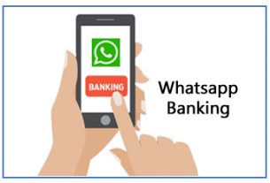Whatsapp Banking – How Use? – Key Features & Benefits