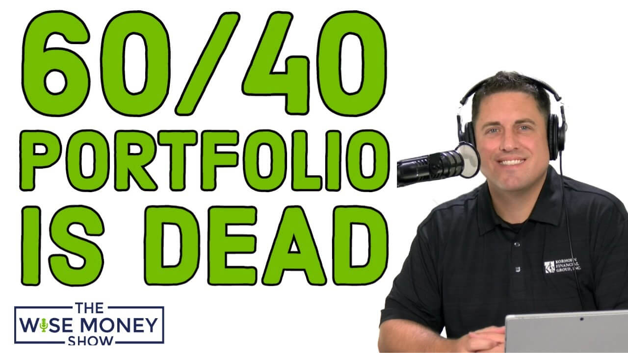 Here's Why the 60/40 Approach to Investing Is Dead