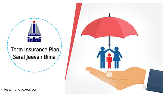 Saral Jeevan Bima – New Term Insurance Guideline by IRDAI