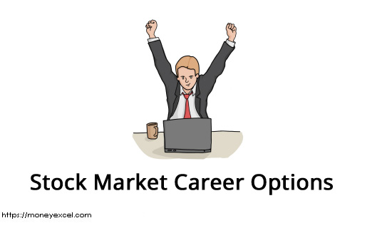 5 Different Stock Market Career Options