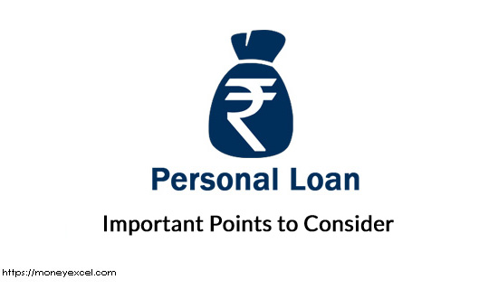 Personal Loan – 10 Important Points to consider before availing