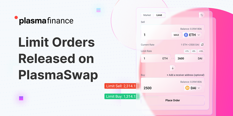 Breaking: Limit Orders Are Now Available on PlasmaSwap