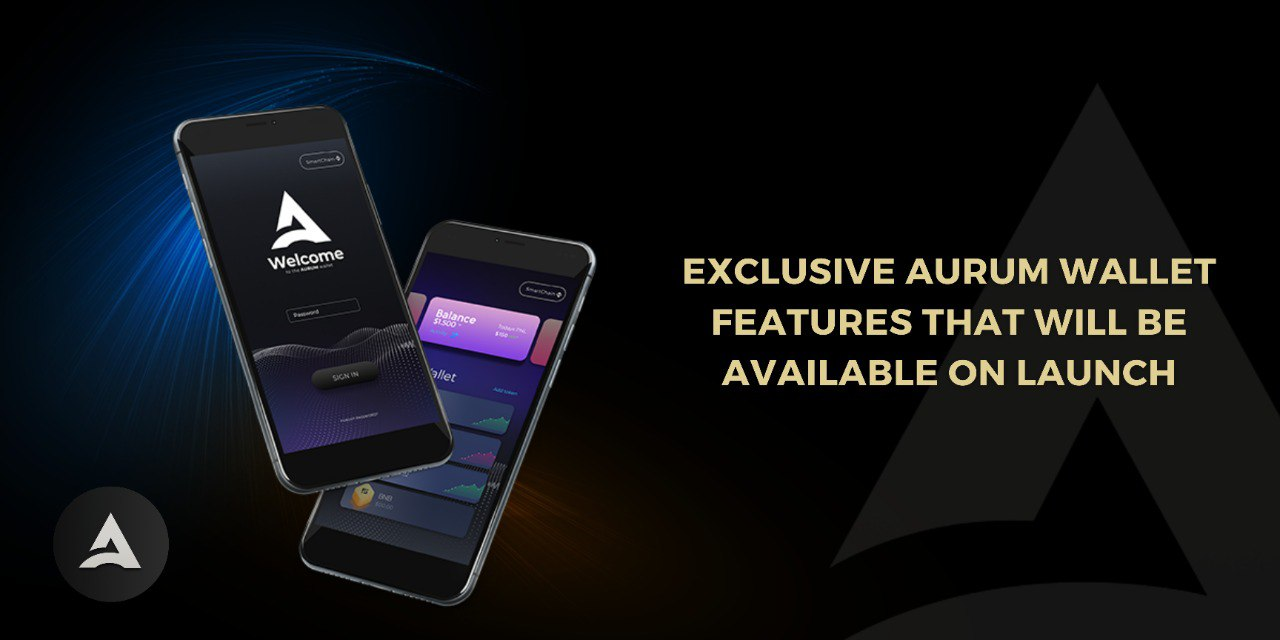 The Wallet of the Future: Introducing Aurum Secure Wallet
