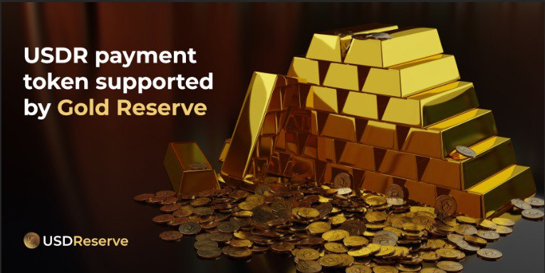 USDR Payment Token Supported by Gold Reserve